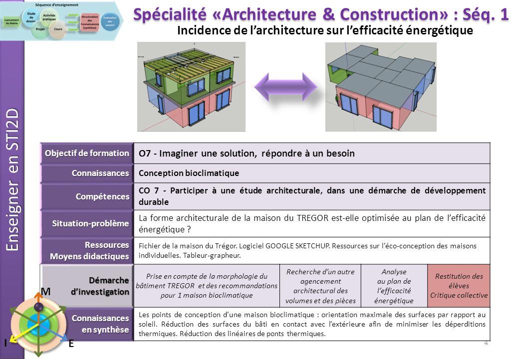 Spécialité «Architecture & Construction» : Séq. 1