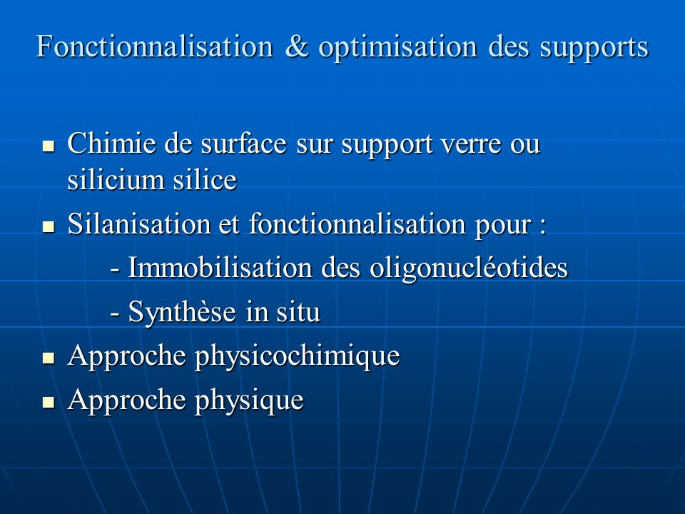 Fonctionnalisation & optimisation des supports