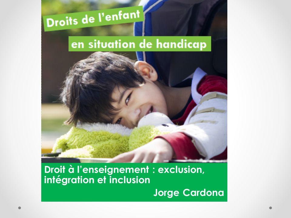 Droit à l'enseignement : exclusion, intégration et inclusion