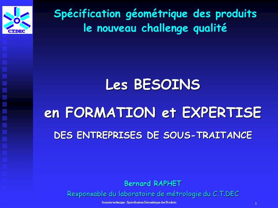 Spécification géométrique des produits le nouveau challenge qualité