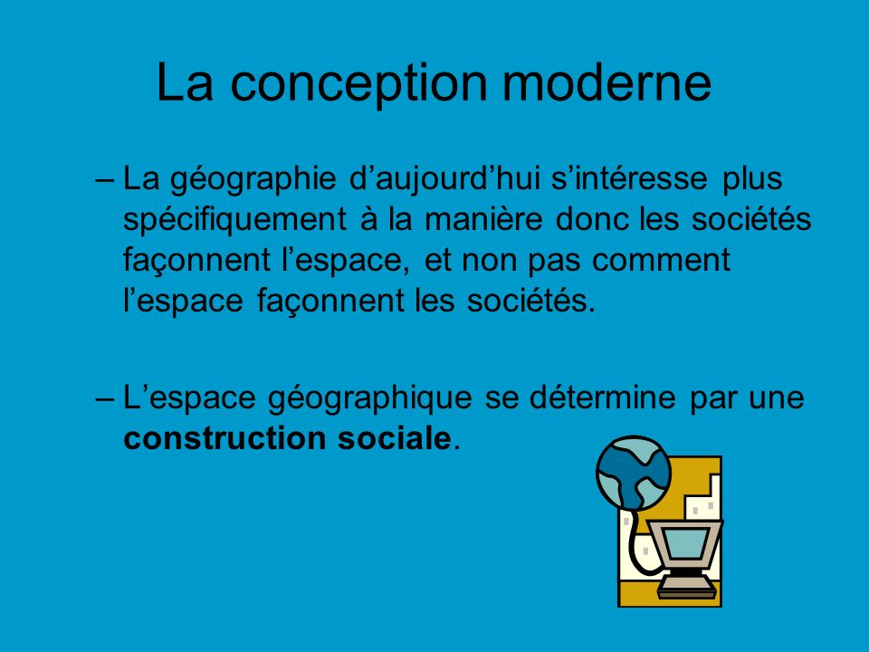 La conception moderne
