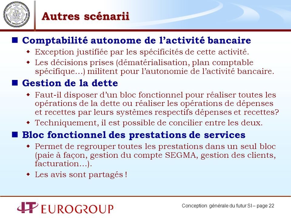 Autres scénarii Comptabilité autonome de l'activité bancaire