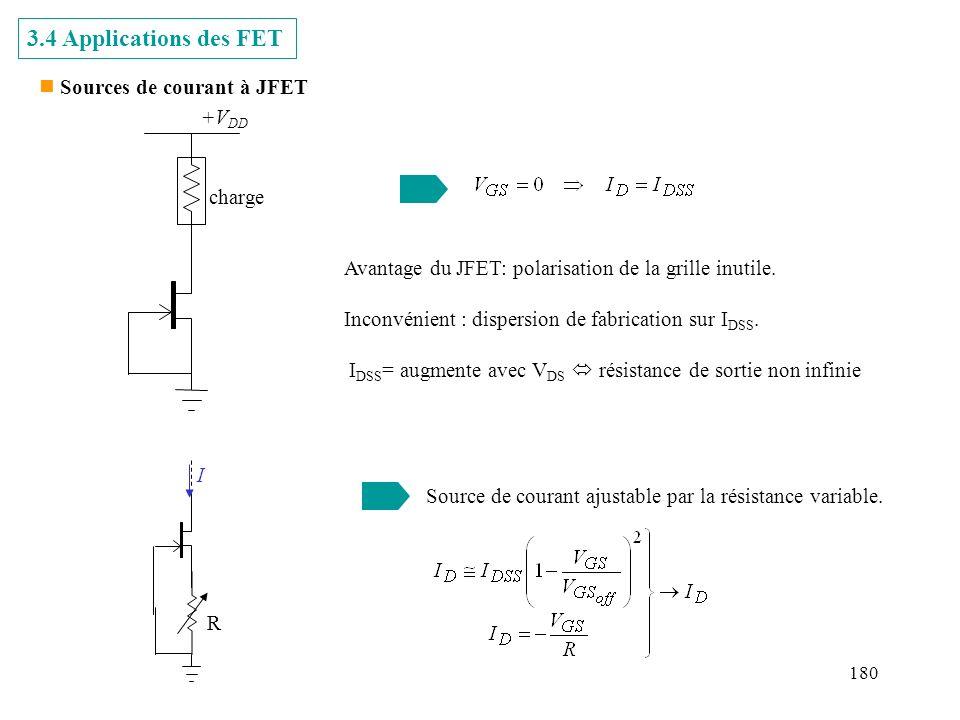 3.4 Applications des FET Sources de courant à JFET +VDD charge
