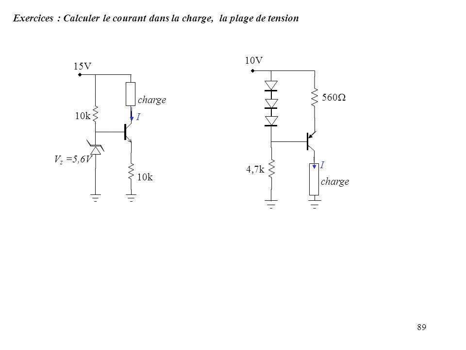 Exercices : Calculer le courant dans la charge, la plage de tension