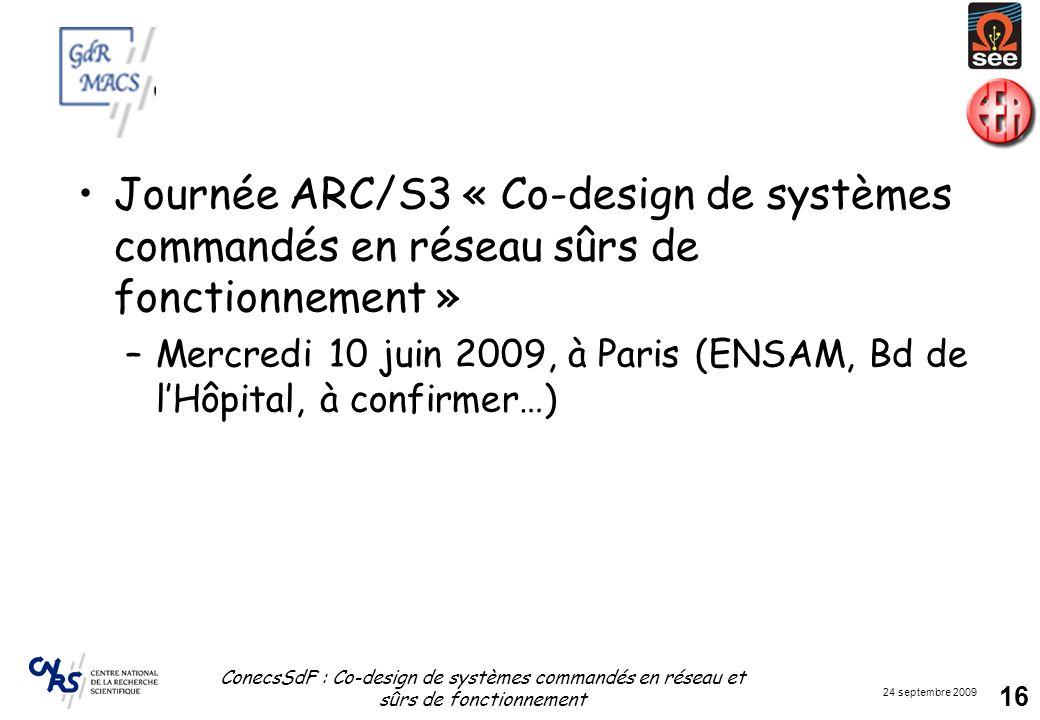 Journée ARC/S3 « Co-design de systèmes commandés en réseau sûrs de fonctionnement »