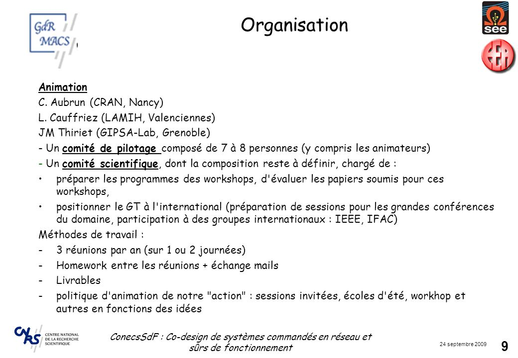 Organisation Animation C. Aubrun (CRAN, Nancy)