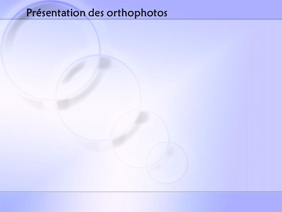Présentation des orthophotos