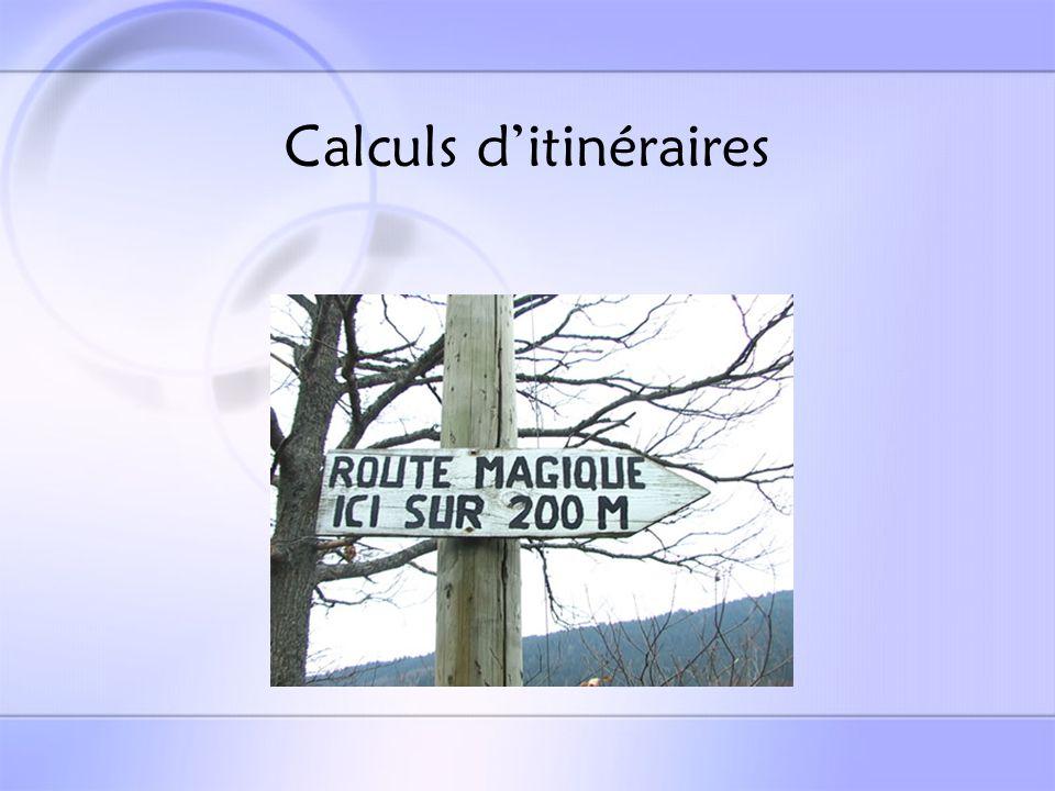 Calculs d'itinéraires