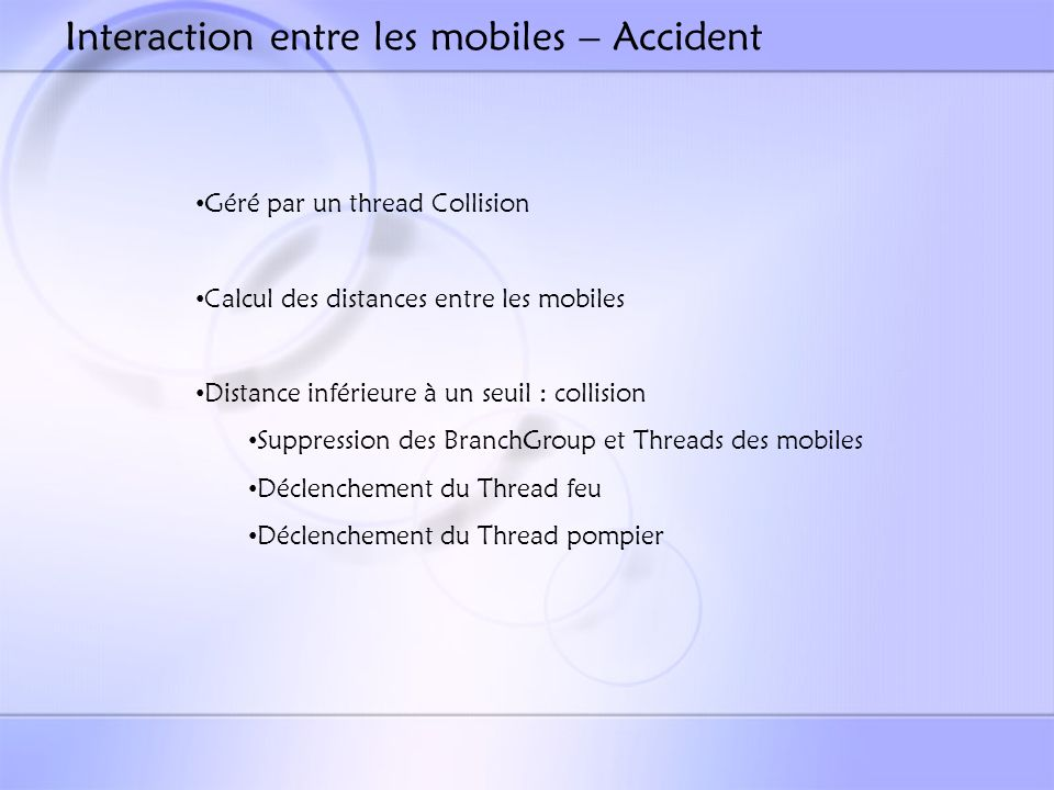 Interaction entre les mobiles – Accident