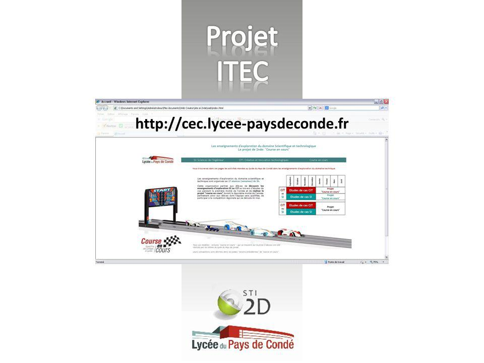 Projet ITEC http://cec.lycee-paysdeconde.fr
