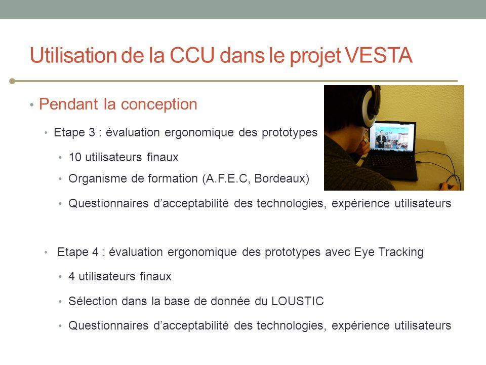 Utilisation de la CCU dans le projet VESTA