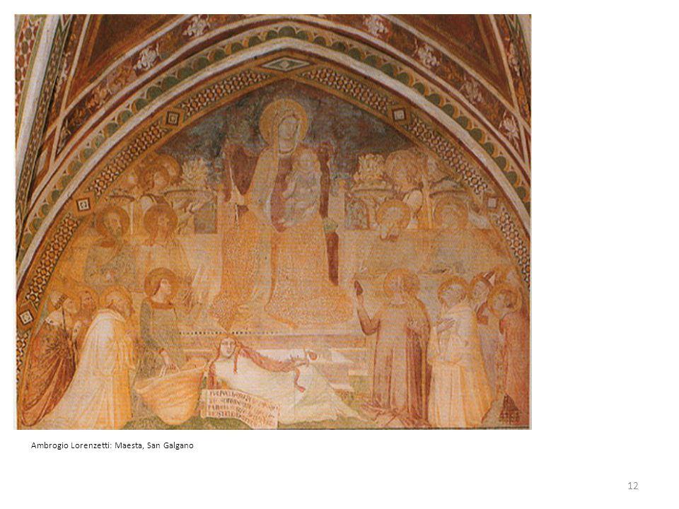 Ambrogio Lorenzetti: Maesta, San Galgano