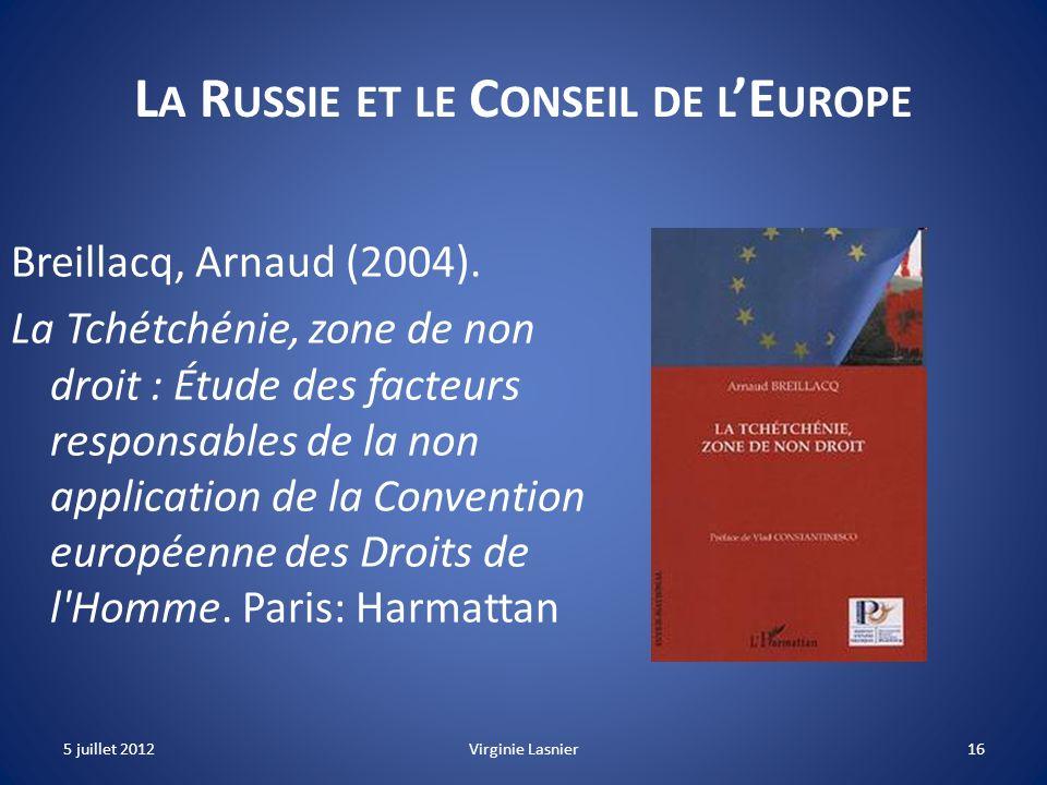 La Russie et le Conseil de l'Europe