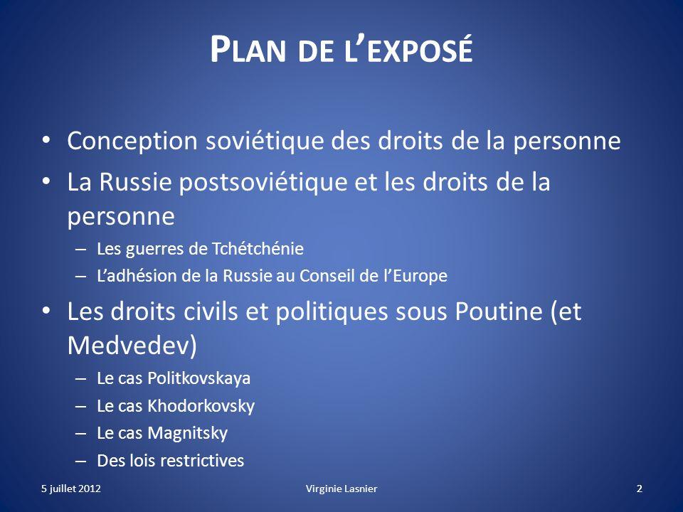Plan de l'exposé Conception soviétique des droits de la personne