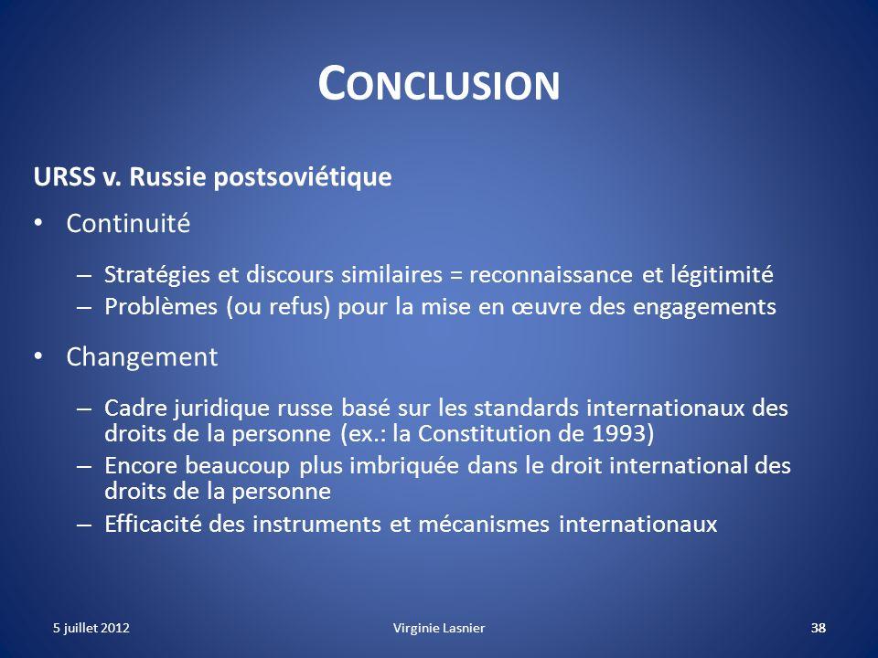 Conclusion URSS v. Russie postsoviétique Continuité Changement