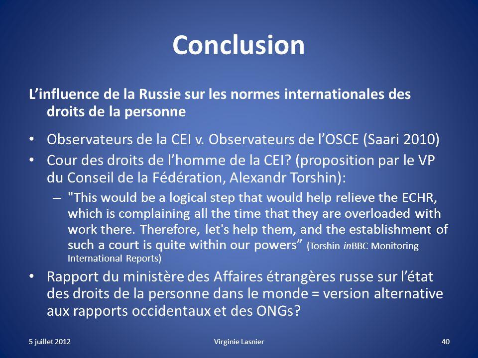 Conclusion L'influence de la Russie sur les normes internationales des droits de la personne.
