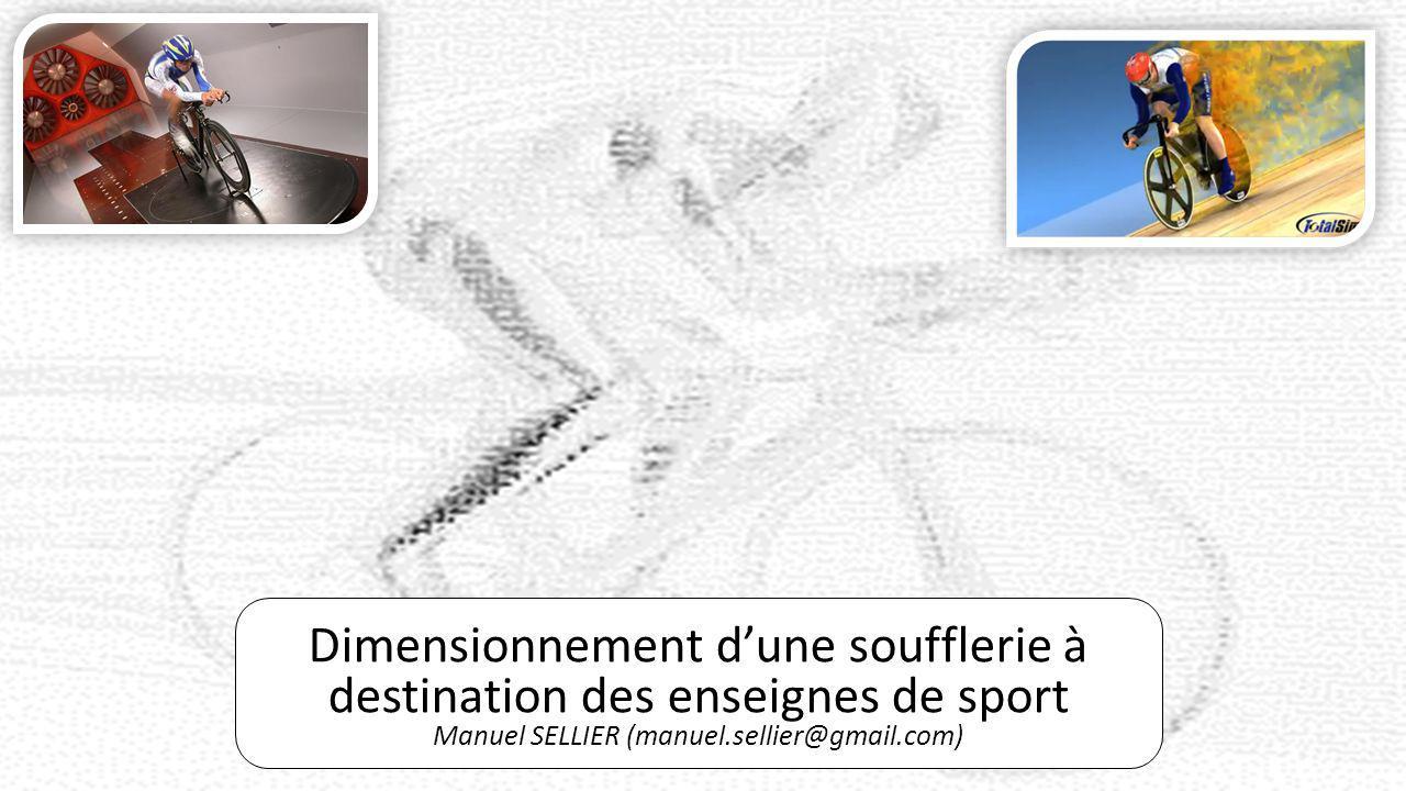 Dimensionnement d'une soufflerie à destination des enseignes de sport