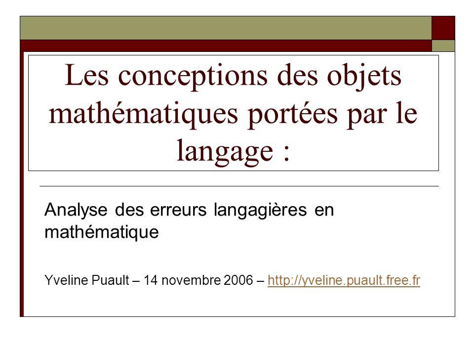 Les conceptions des objets mathématiques portées par le langage :