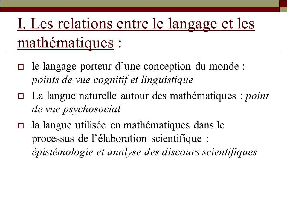 I. Les relations entre le langage et les mathématiques :