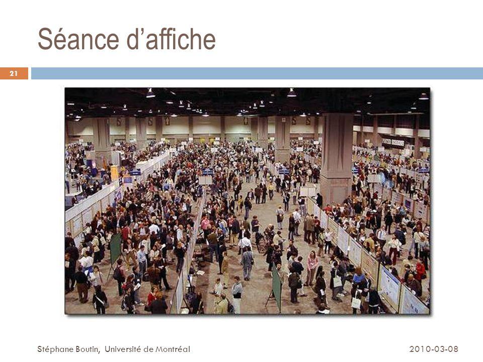Séance d'affiche Stéphane Boutin, Université de Montréal 2010-03-08
