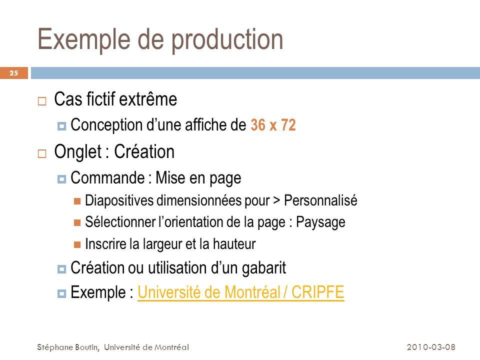 Exemple de production Cas fictif extrême Onglet : Création