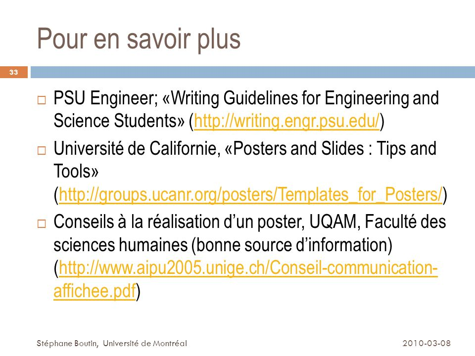 Pour en savoir plus PSU Engineer; «Writing Guidelines for Engineering and Science Students» (http://writing.engr.psu.edu/)