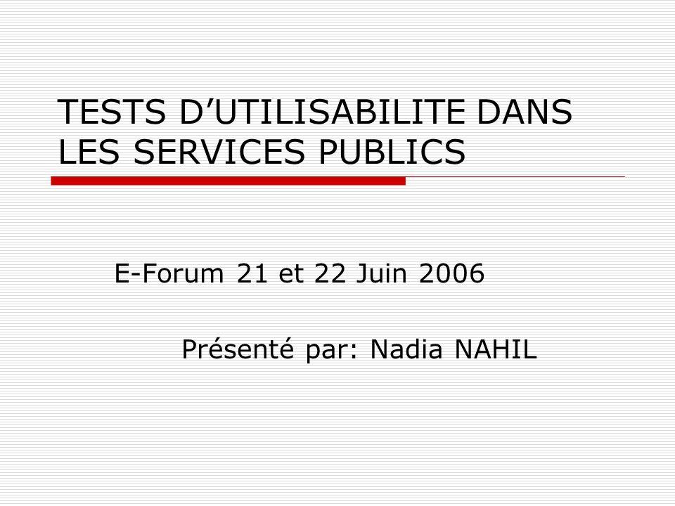 TESTS D'UTILISABILITE DANS LES SERVICES PUBLICS