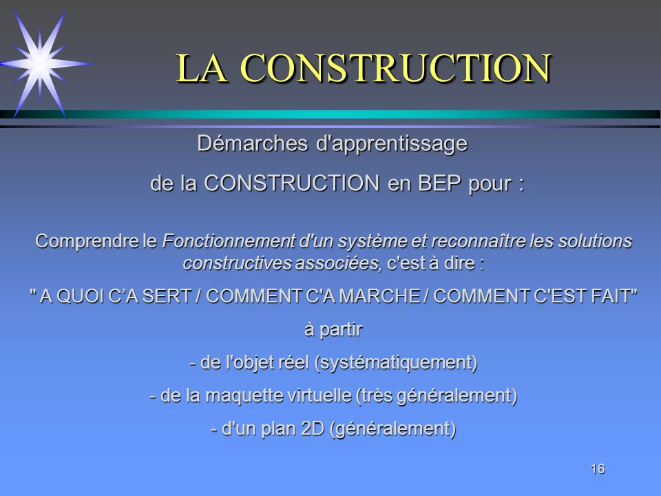 LA CONSTRUCTION Démarches d apprentissage