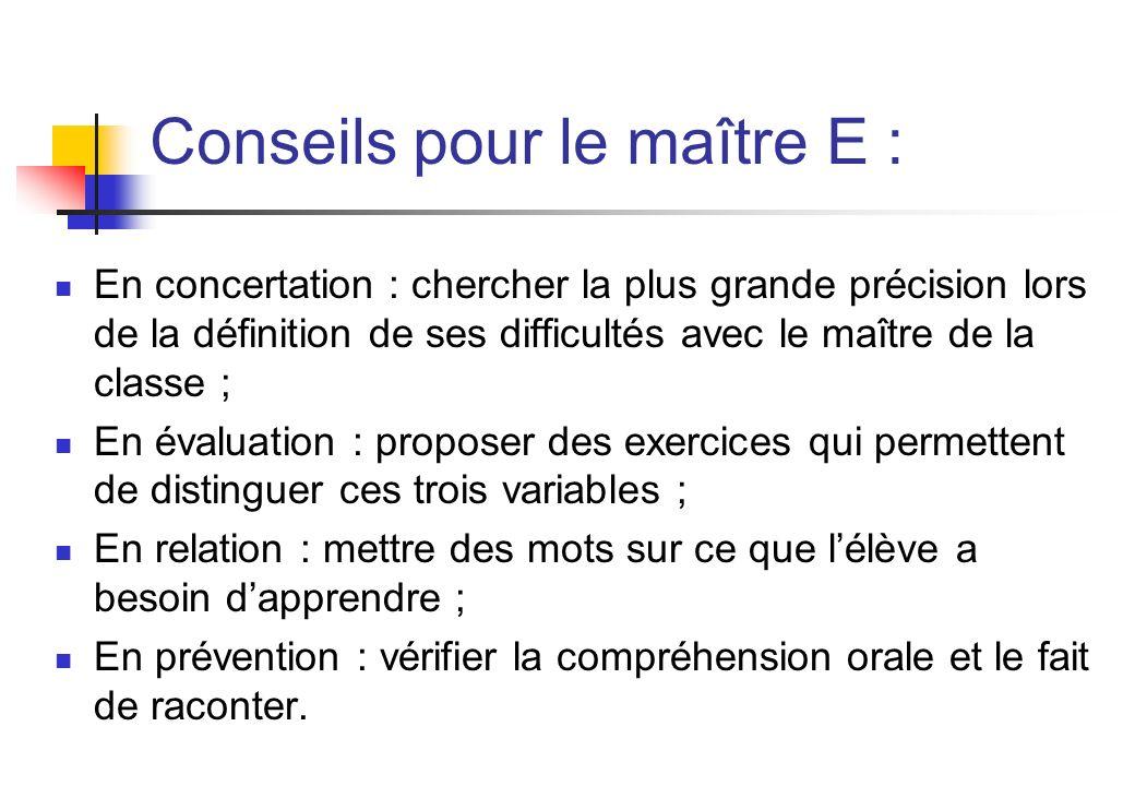 Conseils pour le maître E :
