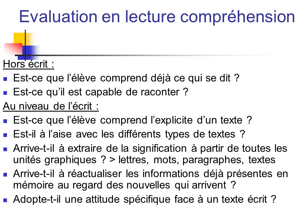 Evaluation en lecture compréhension