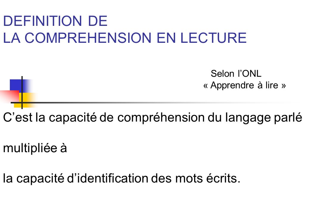 DEFINITION DE LA COMPREHENSION EN LECTURE