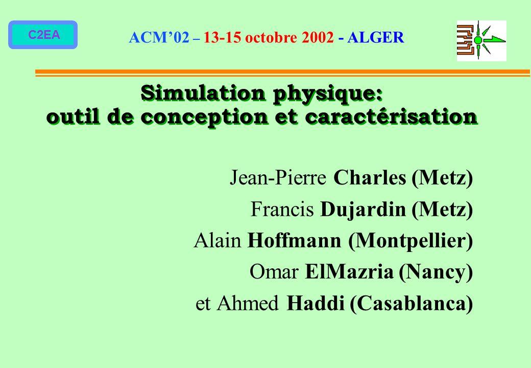 Simulation physique: outil de conception et caractérisation