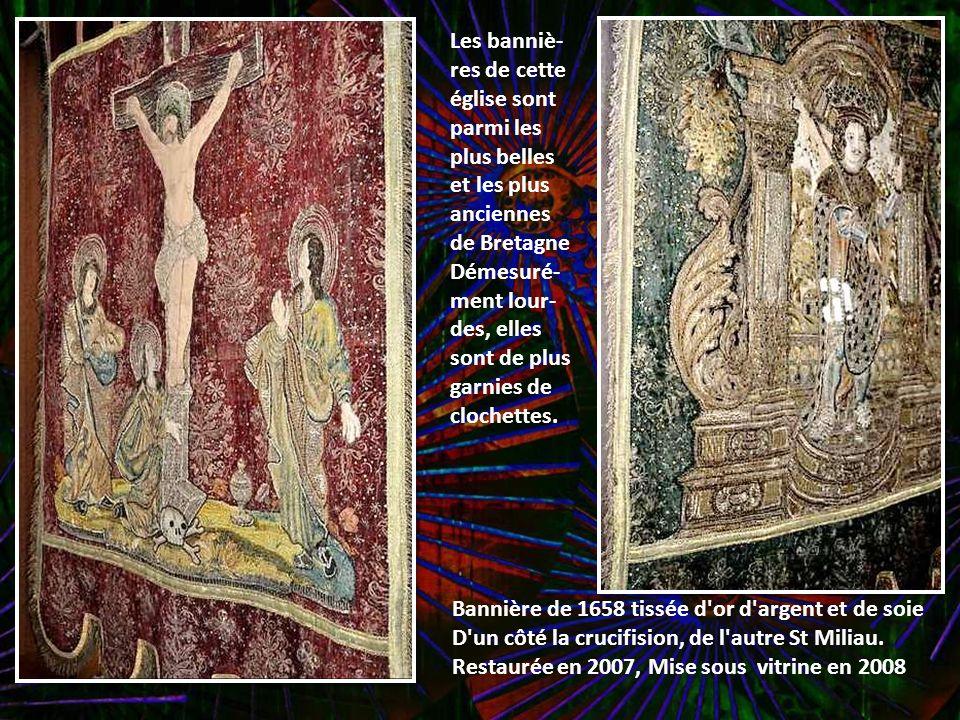 Les banniè-res de cette église sont parmi les plus belles et les plus anciennes de Bretagne