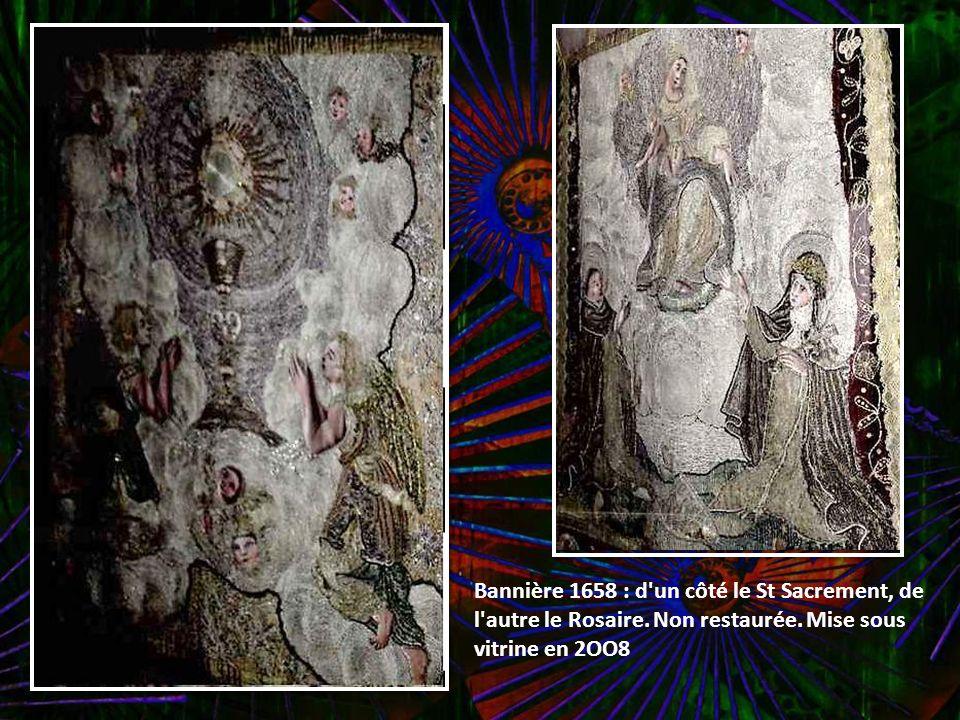 Bannière 1658 : d un côté le St Sacrement, de l autre le Rosaire