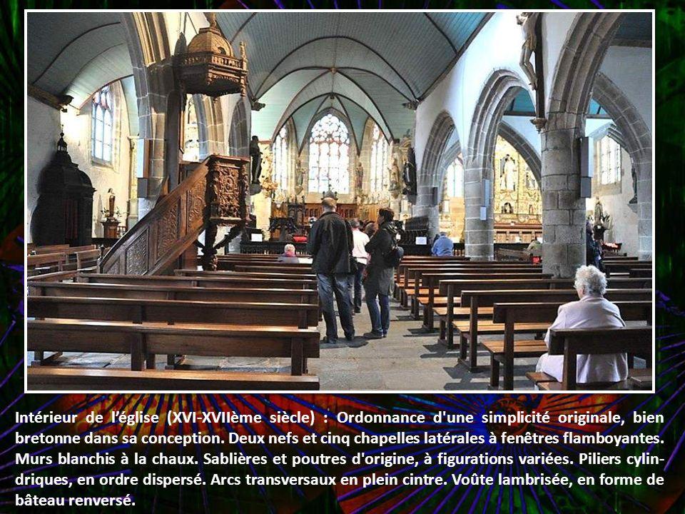 Intérieur de l'église (XVI-XVIIème siècle) : Ordonnance d une simplicité originale, bien bretonne dans sa conception.