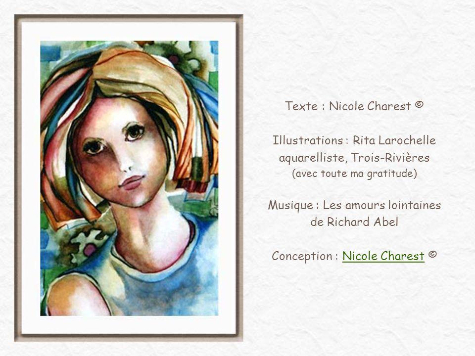 Texte : Nicole Charest ©