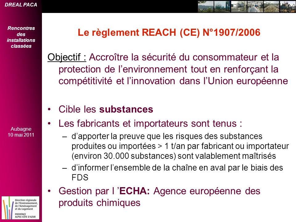 Le règlement REACH (CE) N°1907/2006