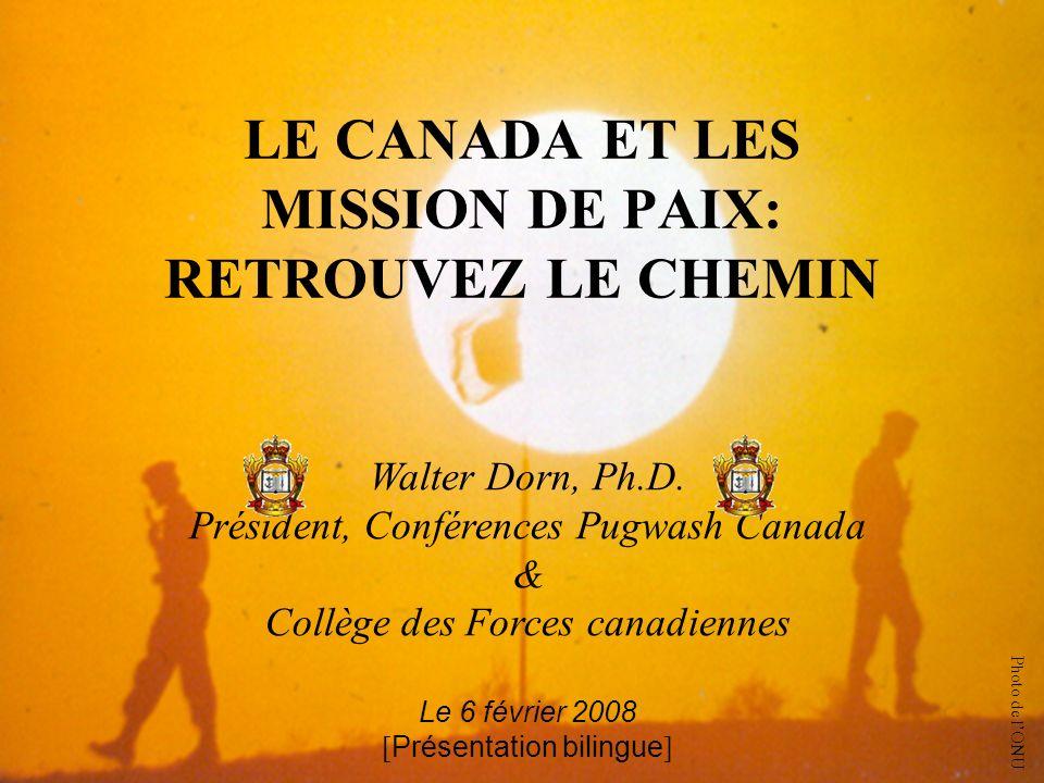LE CANADA ET LES MISSION DE PAIX: RETROUVEZ LE CHEMIN