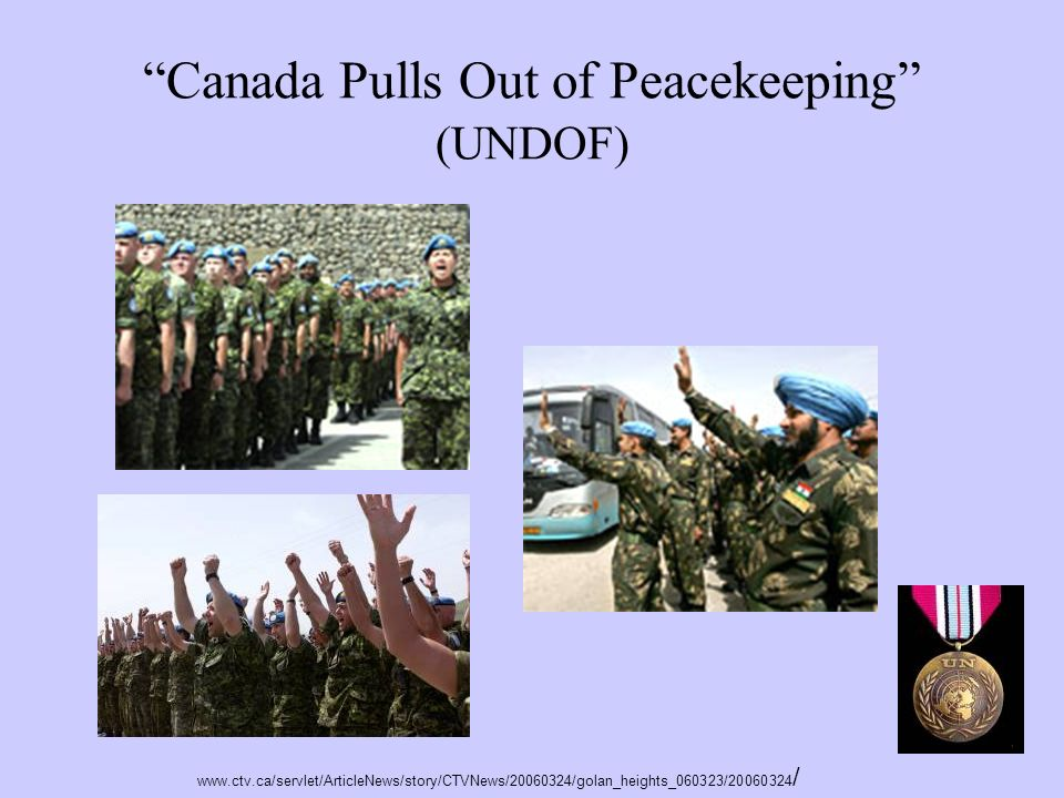 Canada Pulls Out of Peacekeeping (UNDOF)