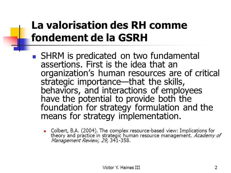 La valorisation des RH comme fondement de la GSRH