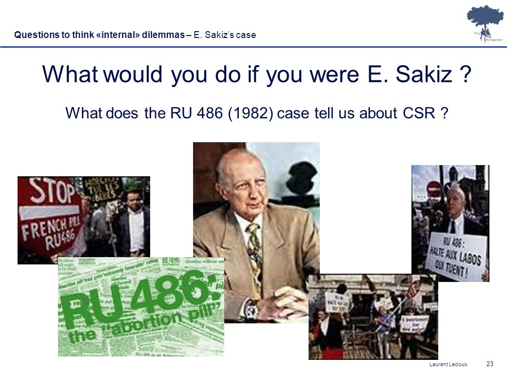 What would you do if you were E. Sakiz
