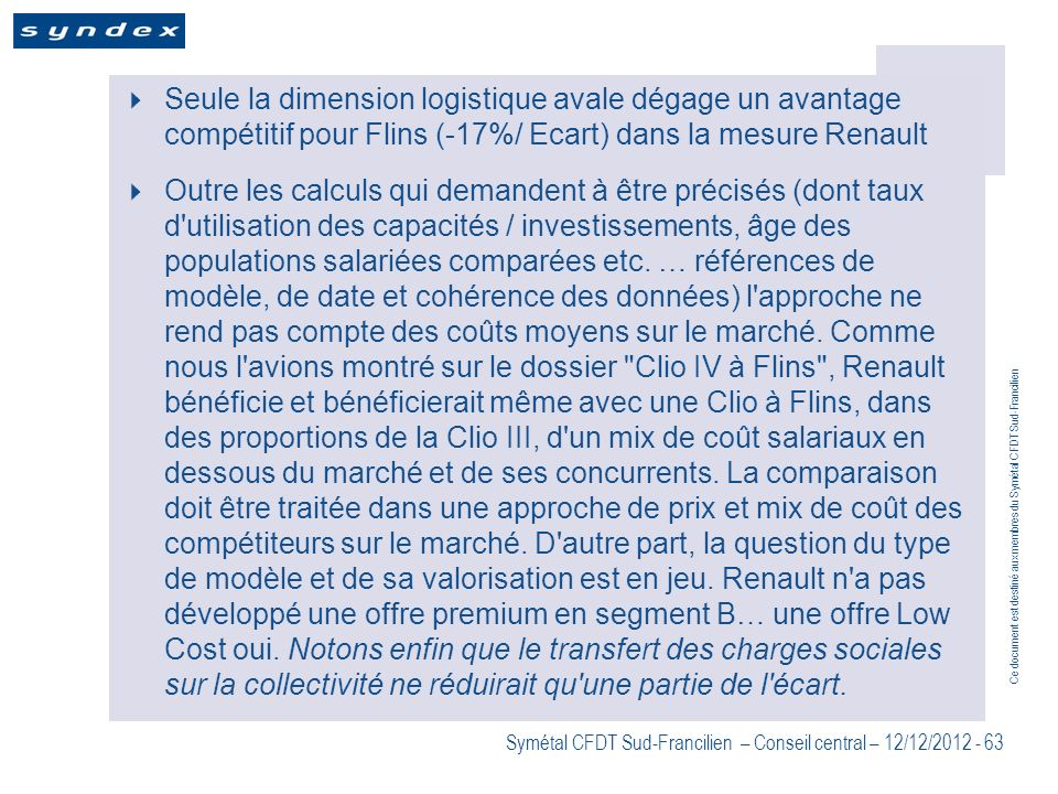 Seule la dimension logistique avale dégage un avantage compétitif pour Flins (-17%/ Ecart) dans la mesure Renault