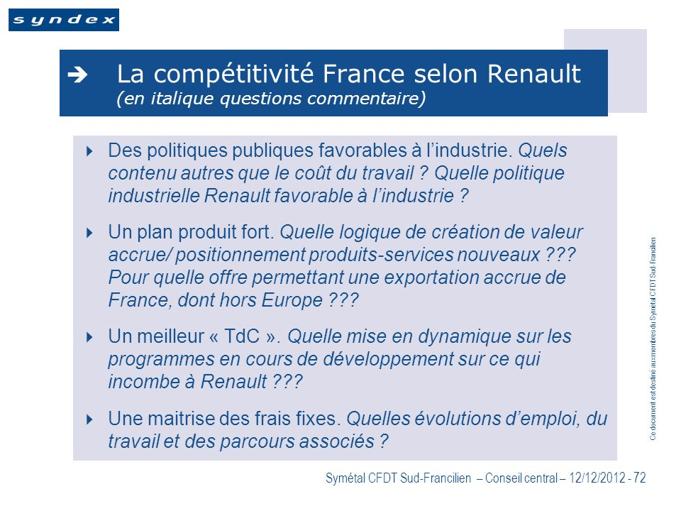 La compétitivité France selon Renault (en italique questions commentaire)