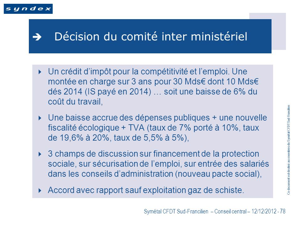 Décision du comité inter ministériel