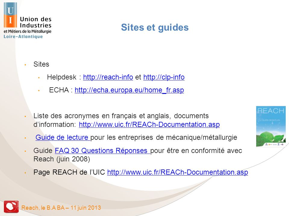 Sites et guides Sites Helpdesk : http://reach-info et http://clp-info