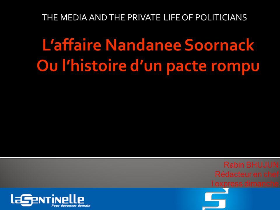 L'affaire Nandanee Soornack Ou l'histoire d'un pacte rompu