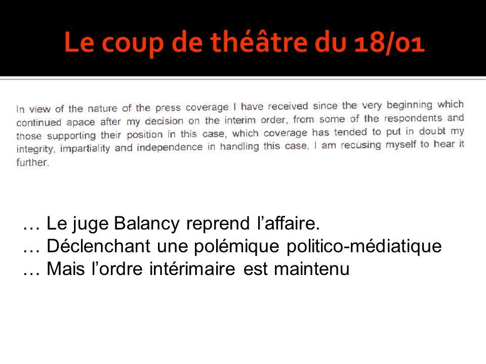 Le coup de théâtre du 18/01 … Le juge Balancy reprend l'affaire.