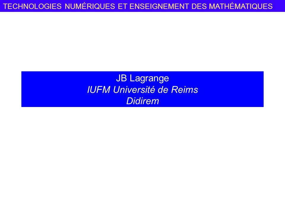 JB Lagrange IUFM Université de Reims Didirem