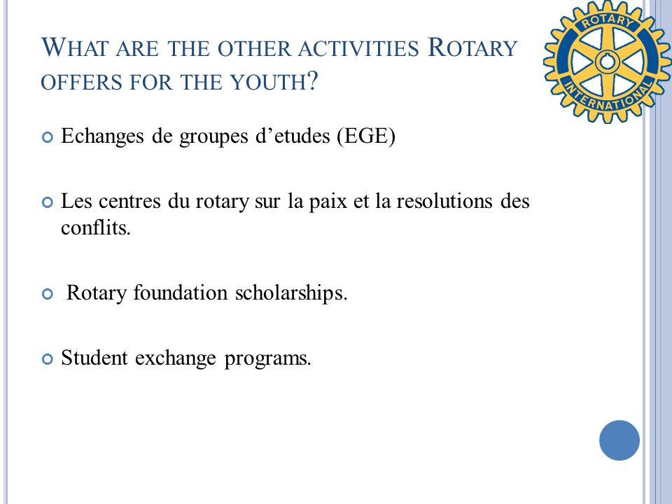 What are the other activities Rotary offers for the youth