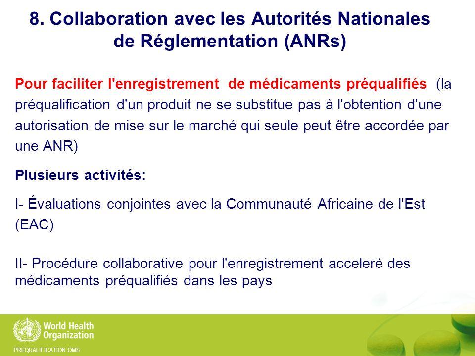8. Collaboration avec les Autorités Nationales de Réglementation (ANRs)